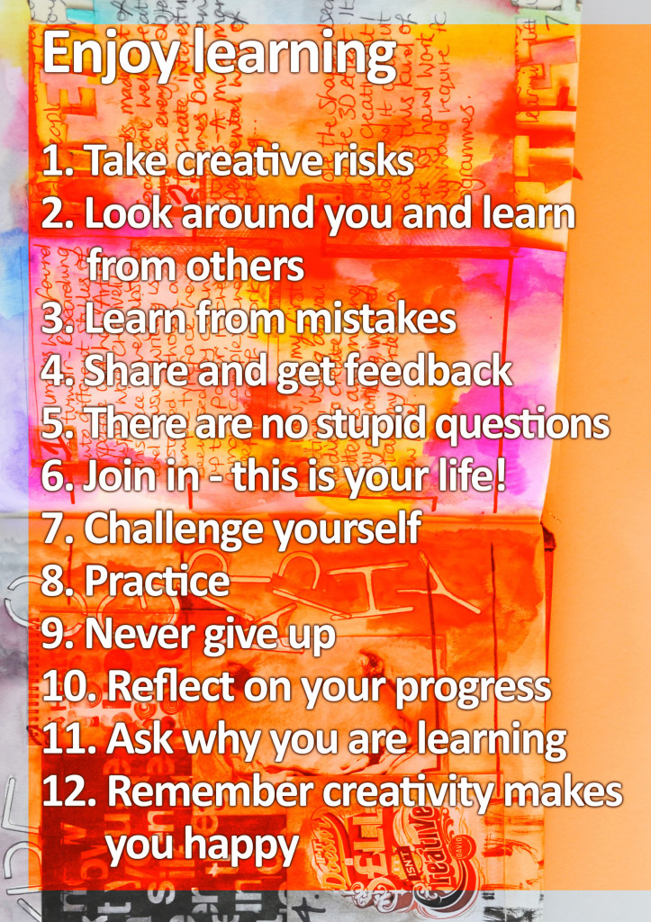 Enjoy learning Poster promoting positive practice in art and design education